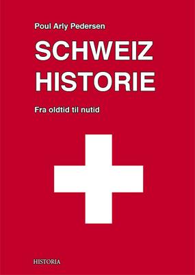 SCHWEIZ HISTORIE